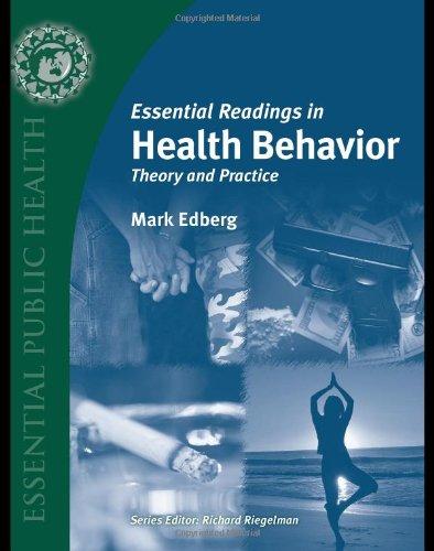 Essential Readings in Health Behavior: Edberg, Mark, Ph.d.;