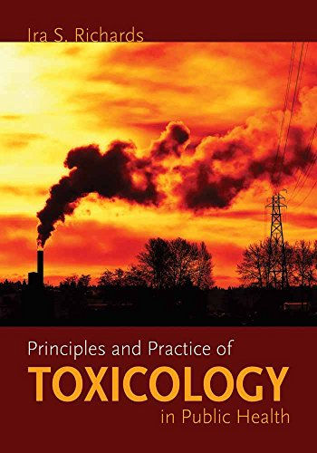 9780763738235: Principles And Practice Of Toxicology In Public Health