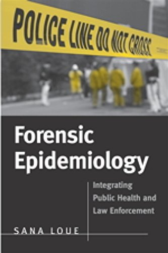 9780763738495: Forensic Epidemiology: Integrating Public Health And Law Enforcement