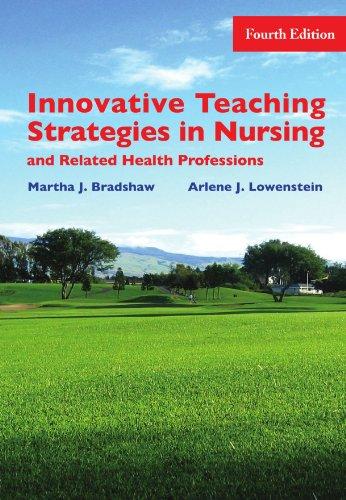 Innovative Teaching Strategies in Nursing & Related: Martha Bradshaw, Arlene