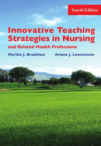 9780763738563: Innovative Teaching Strategies in Nursing & Related Health Professions, Fourth Edition