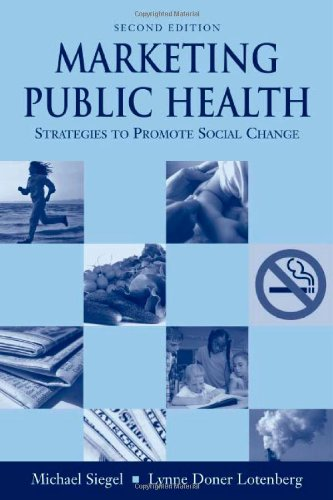 9780763738914: Marketing Public Health: Strategies To Promote Social Change