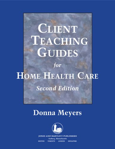 9780763739133: Client Teaching Guides Home Health Care