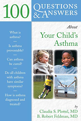 9780763739171: 100 Questions & Answers About Your Child's Asthma