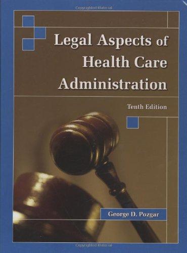 9780763739270: LEGAL ASPECTS OF HEALTH CARE ADMIN 10E