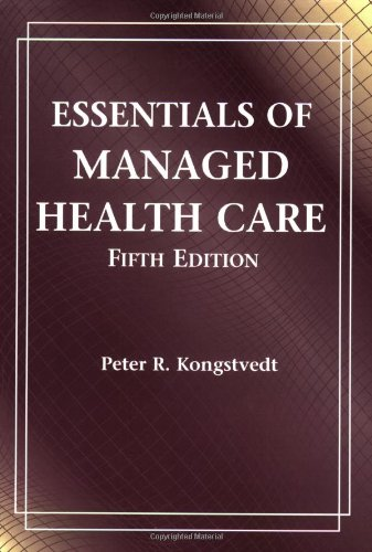 9780763739836: Essentials of Managed Health Care, 5th Edition