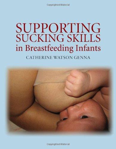 9780763740375: Supporting Sucking Skills in Breastfeeding Infants