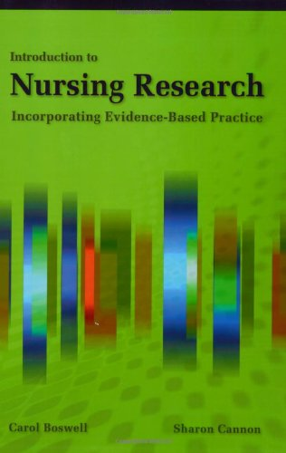 Introduction to Nursing Research: Incorporating Evidence Based: Boswell, Carol; Cannon,