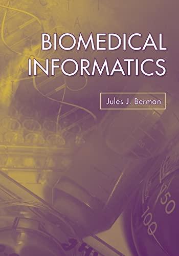 9780763741358: Biomedical Informatics