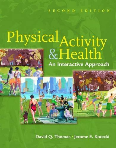 9780763741501: Physical Activity & Health: An Interactive Approach