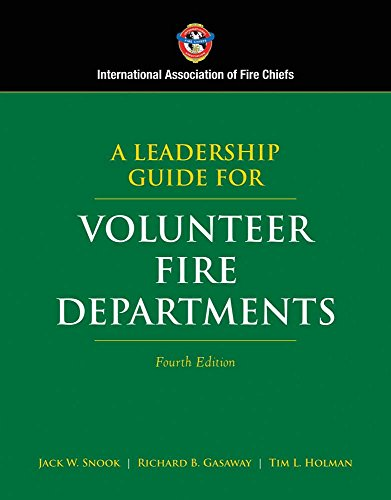 9780763742072: A Leadership Guide for Volunteer Fire Departments (International Association of Fire Chiefs)