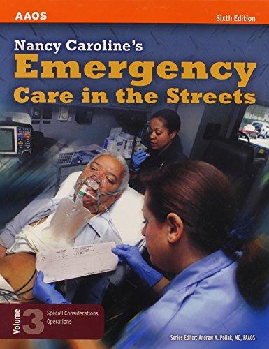 9780763742409: Nancy Caroline's Emergency Care in the Streets: v. 3