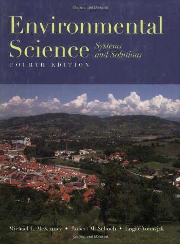 9780763742621: Environmental Science: Systems And Solutions