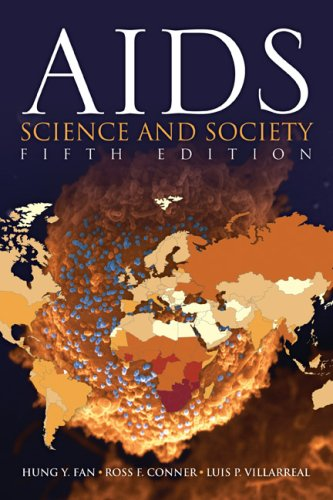 AIDS: Science and Society (AIDS (Jones and Bartlett)): Hung Fan, Ross F. Conner, Luis P. Villarreal
