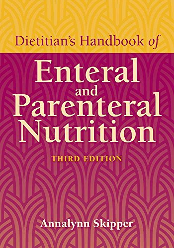 9780763742904: Dietitian's Handbook Of Enteral And Parenteral Nutrition