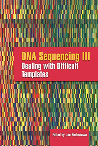 9780763742973: DNA Sequencing III: Dealing With Difficult Templates