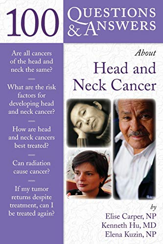 9780763743079: 100 Questions & Answers About Head and Neck Cancer