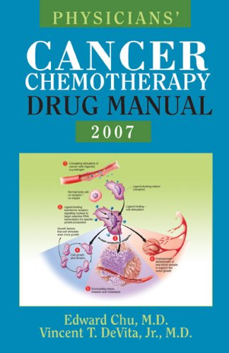 9780763743086: Physicians' Cancer Chemotherapy Drug Manual, 2007