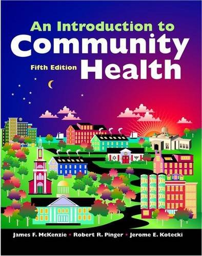 9780763743413: An Introduction to Community Health