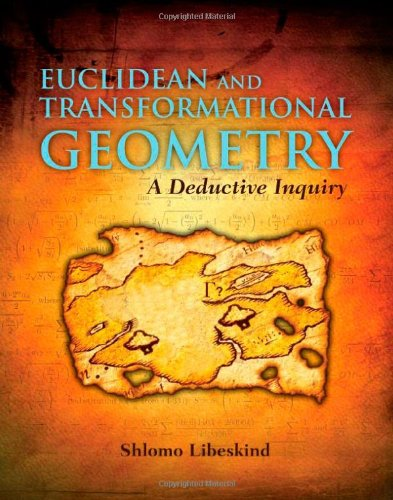 9780763743666: Euclidean and Transformational Geometry: A Deductive Inquiry