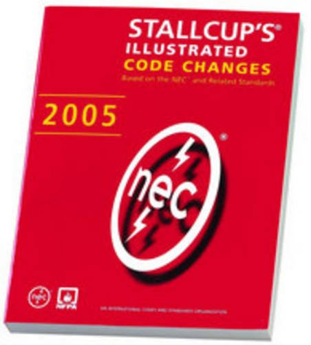 Stallcup's Illustrated Codes Changes 2005 (0763743704) by Stallcup, James G.