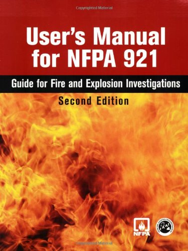 9780763744021: User's Manual for Nfpa 921, 2004 Edition: Guide for Fire and Explosion Investigations