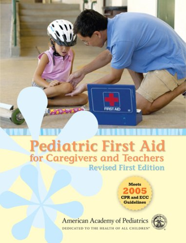 9780763744045: Pediatric First Aid for Caregivers and Teachers, Revised: First Edition (PedFACTS)