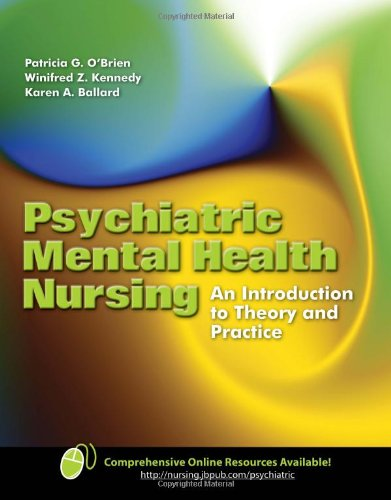 Psychiatric Mental Health Nursing: An Introduction to: Patricia G. O'Brien,