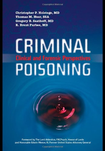 9780763744632: Criminal Poisoning: Clinical and Forensic Perspectives