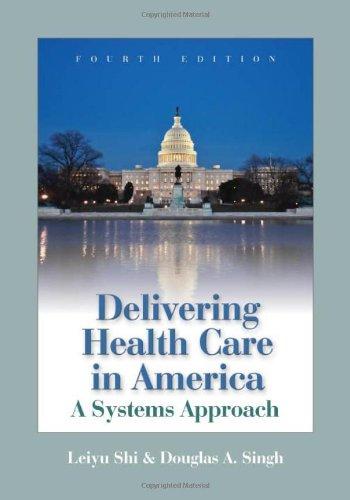 9780763745127: Delivering Health Care In America (Delivering Health Care in America: A Systems Approach)