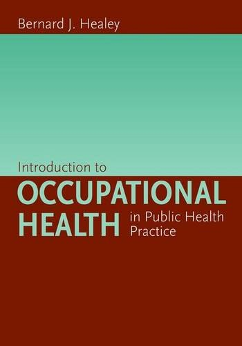 9780763745240: Introduction to Occupational Health in Public Practice