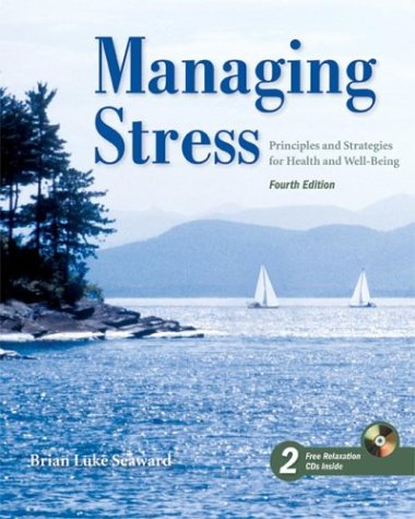 9780763745745: Managing Stress: Principles and Strategies for Health and Well-Being