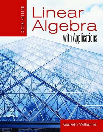 9780763746315: Linear Algebra with Applications