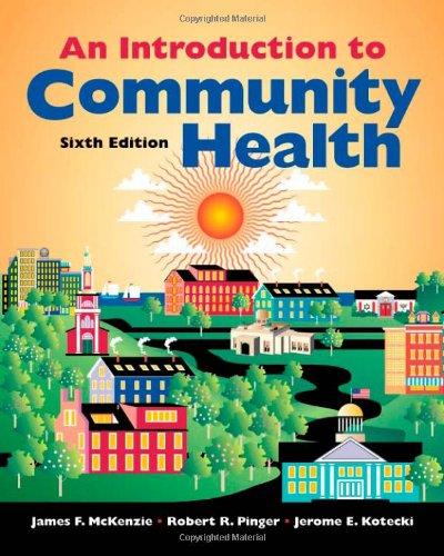 Introduction to Community Health: James F. McKenzie,