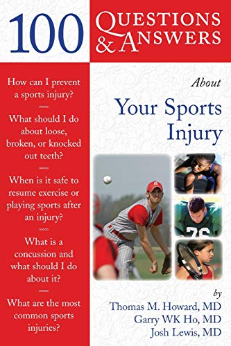 9780763746384: 100 Questions & Answers About Your Sports Injury