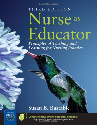 9780763746438: Nurse As Educator: Principles of Teaching and Learning for Nursing Practice