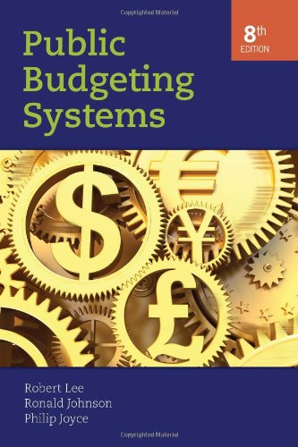 9780763746681: Public Budgeting Systems