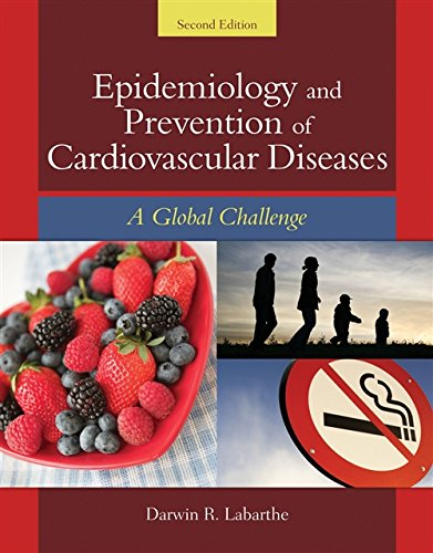 9780763746896: Epidemiology And Prevention Of Cardiovascular Diseases: A Global Challenge