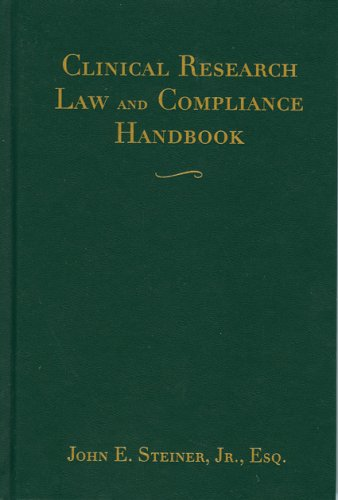 9780763747251: Clinical Research Law And Compliance Handbook