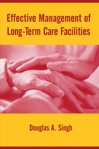 9780763748012: Effective Management of Long Term Care