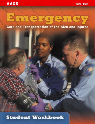 9780763748579: Emergency Care and Transportation of the Sick and Injured Student Workbook