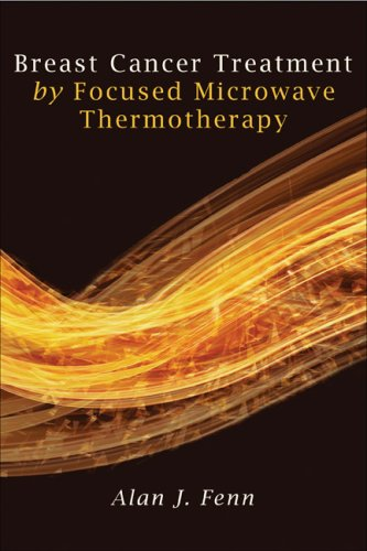9780763748708: Breast Cancer Treatment By Focused Microwave Thermotherapy