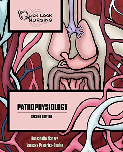 9780763749323: Quick Look Nursing: Pathophysiology