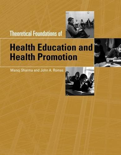 Theoretical Foundations of Health Education and Health: Manoj, Ph.D. Sharma,
