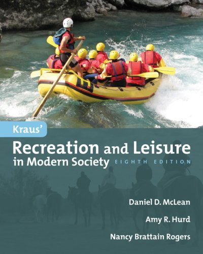 Kraus' Recreation and Leisure in Modern Society: Daniel McLean, Amy