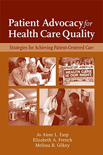 9780763749613: Patient Advocacy For Health Care Quality: Strategies For Achieving Patient-Centered Care