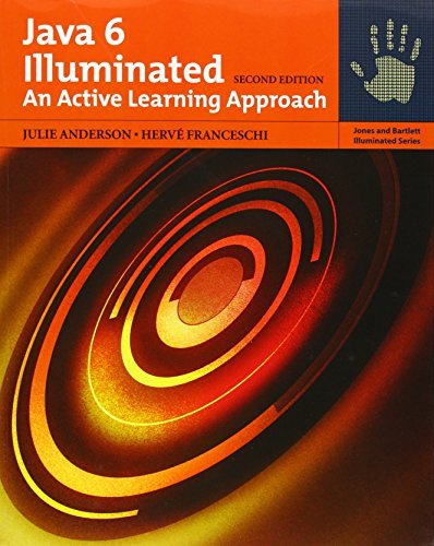 9780763749637: Java 6 Illuminated: An Active Learning Approach (Jones and Barlett Illuminated)