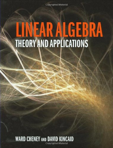 Linear Algebra: Theory and Applications