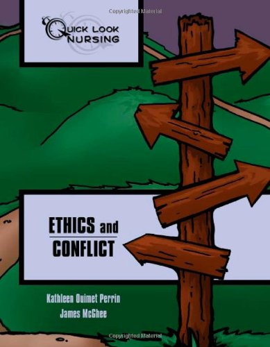 9780763750268: Quick Look Nursing: Ethics And Conflict