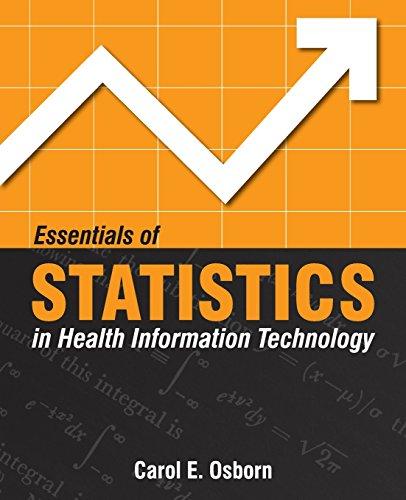 9780763750343: Essentials of Statistics in Health Information Technology